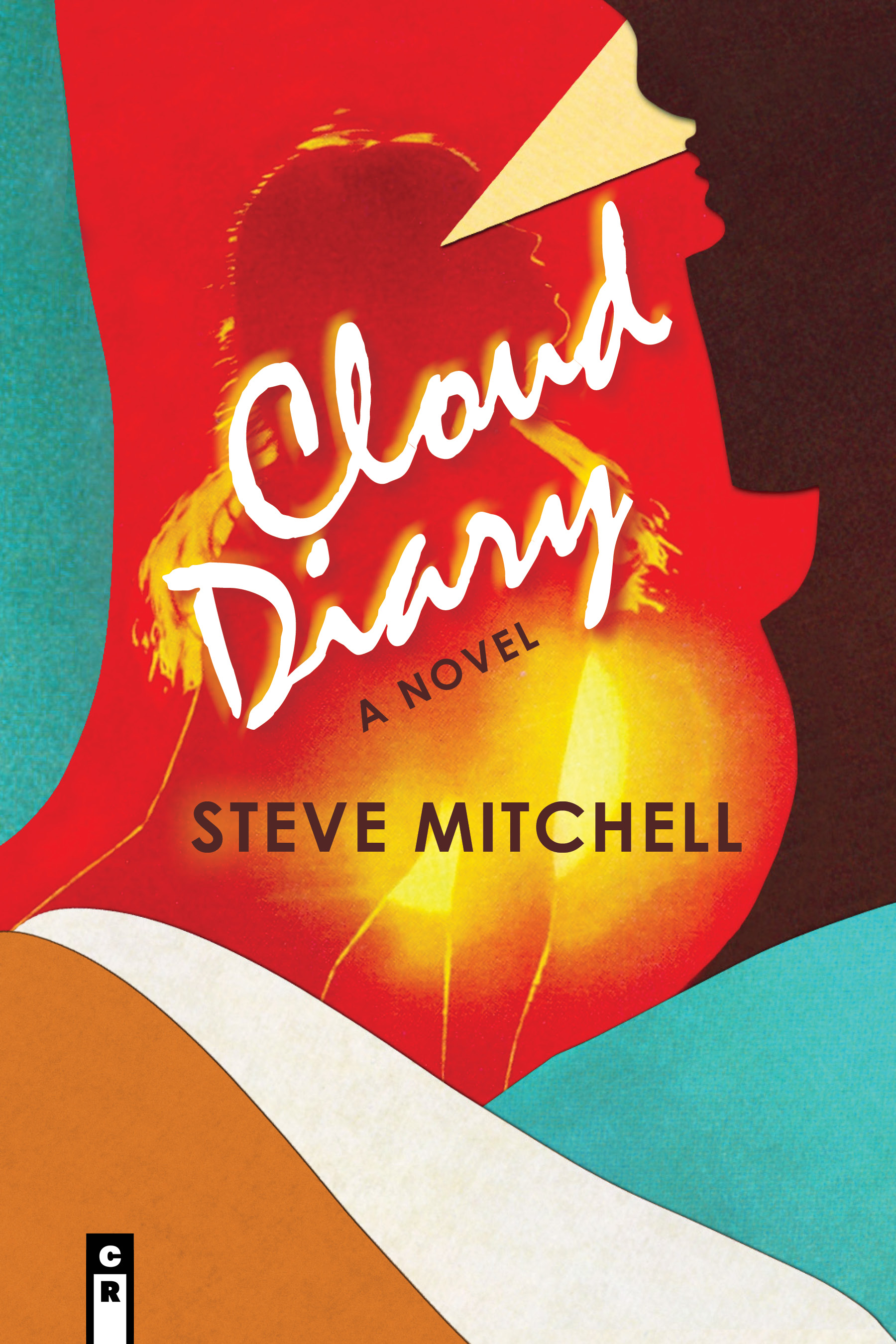 huge discount 0fae0 3a2f9 Hats Off! to Steve Mitchell whose debut novel, Cloud Diary, will be  published in March by C R Press.